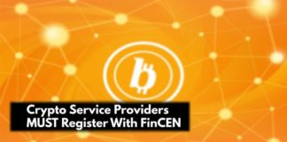 Crypto Service Providers MUST Register With FinCEN - Cryptocurrency Regulation