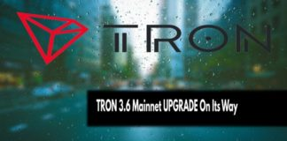TRON 3.6 Mainnet UPGRADE On Its Way - Product Release & Updates